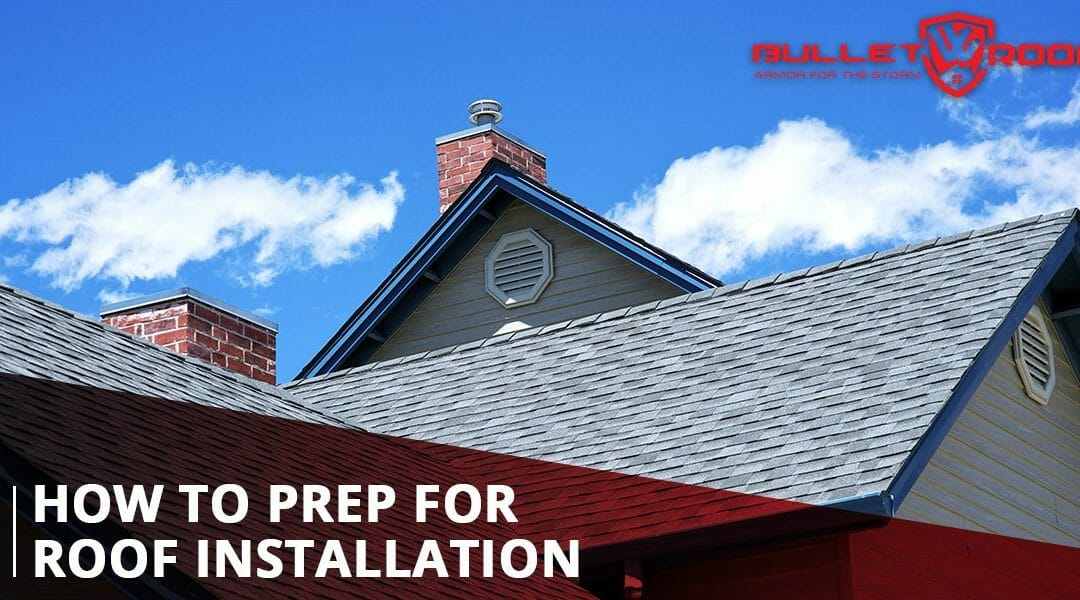 How To Prep For Roof Installation